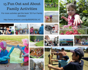 15 Family Fun Activities Out and About