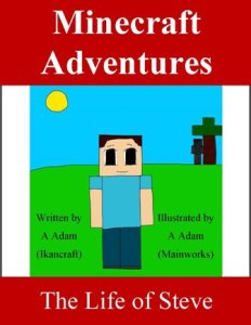 Minecraft Adventures The Life of Steve